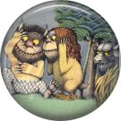 Where the Wild Things Are 1 Inch Pinback Button Badge Pin - 0085