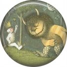 Where the Wild Things Are 1 Inch Pinback Button Badge Pin - 0087