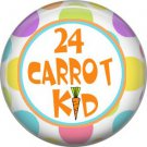 24 Carrot Kid, Happy Easter 1 Inch Button Badge Pin Pinback Button - 2166
