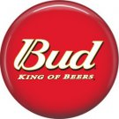 Bud King of Beers, 1 Inch Food and Drink Pinback Button Badge - 0410