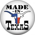 Made in Texas with Longhorn Steer, 1 Inch Texas Pride Pinback Button - 0795