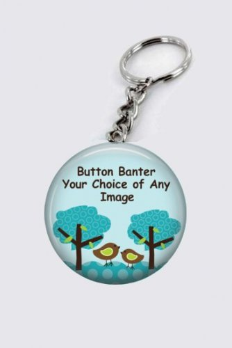 Your Choice or Custom 2.25 Inch Key Chain