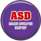 ASD on Purple, Awareness 1 Inch Button Badge Pin - 0518