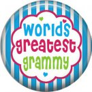 Worlds Greatest Grammy, Mothers Day 1 Inch Pinback Button Badge Pin - 2503