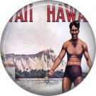 Vintage Hawaii Image on 1 Inch Pinback Button Badge Pin - -0970