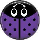 Violet Ladybug, 1 Inch Button Badge Pinback - 2525