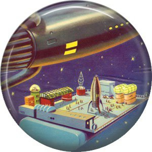 Living on Space Platform, Retro Future 1 Inch Pinback Button Badge Pin - 0661