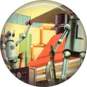 Robots at Work, Retro Future 1 Inch Pinback Button Badge Pin - 0665