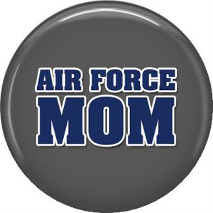 Air Force Mom on Gray Background, Support Our Troops 1 Inch Button Badge Pin - 5029