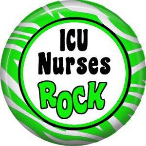 ICU Nurses Rock, 1 Inch Button Badge Pin of Occupation Nurse - 0259