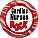Cardiac Nurses Rock, 1 Inch Button Badge Pin of Occupation Nurse - 0258