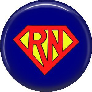 Super Hero RN, 1 Inch Button Badge Pin of Occupation Nurse - 0243