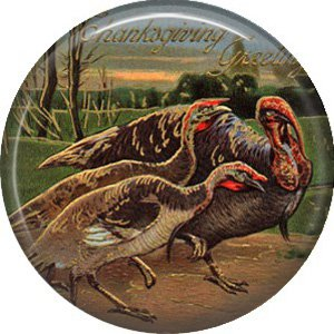Tom Turkey with Two Hens 1 Inch Pinback Button Badge Pin of Vintage Thanksgiving Image - 0330