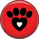 Paw with Heart on Red, Dog is Love 1 Inch Pinback Button Badge Pin - 6149