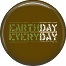 1 Inch Earth Day on Brown Background, Ecology Button Badge Pin - 1334