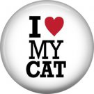 I Love My Cat, Cat is Love 1 Inch Pinback Button Badge Pin - 6178