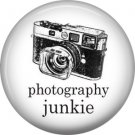 Photography Junkie on White, 1 Inch Photography Crafts and Hobbies Button Badge Pinback - 1434