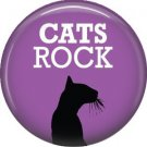 Cats Rock, Cat is Love 1 Inch Pinback Button Badge Pin - 6208