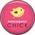 Photography Chick, 1 Inch Photography Hobbies Button Badge Pinback - 1455