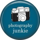 Photography Junkie, 1 Inch Photography Hobbies Button Badge Pinback - 1464