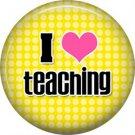 1 Inch I Love Teaching on Yellow Dot Background, Teacher Appreciation Button Badge Pin - 0878