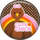 Cute Chick Turkey on Brown Polka Dot Background, 1 Inch Thanksgiving Pinback Button - 3068