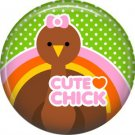 Cute Chick Turkey on Green Polka Dot Background, 1 Inch Thanksgiving Pinback Button - 3072