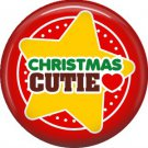 Christmas Cutie Star, 1 Inch Be Merry Pinback Button Badge Pin - 3038