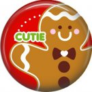 Cutie Gingerbread Man, 1 Inch Be Merry Pinback Button Badge Pin - 3042