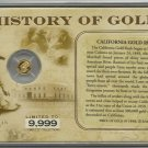 One Half Gram Proof Solid Gold , The California Gold Rush Collection