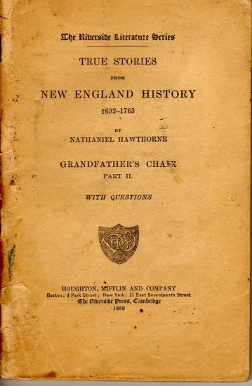 Nathaniel Hawthorne's True Stories from New England History, Grandfather's Chair c.1889
