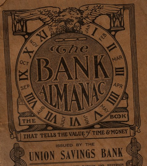 Union Savings Bank Giveaway, Almanac, Toledo Ohio c.1912