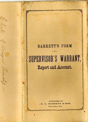 Barrett's Clerkship Documents, Supervisor's Warrant, Report & Account Forms c.1872