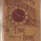 Workmen's Monthly Time Book For Recording Salaries & Hours c.1899