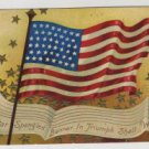 Patriotic Postcard, American Flag & The Star Spangled Banner in Triumph Shall Wave c.1908