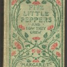 The Five Little Peppers and How They Grew by Margaret Sidney, Children's Book c.1909