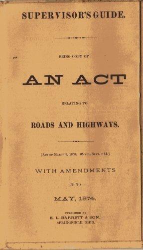 Barrett's Clerkship Documents, Supervisors Guide for Roads and Highways c.1874