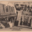 Portland Oregon Postcard, The Multnomah Hotel, Your Western Home c.1923