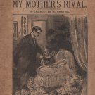 My Mother's Rival by Charlotte Braeme, The Leisure Hour Library No. 34, Lupton & Lovell c.1901
