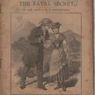 The Fatal Secret by Emma D.E.N. Southworth, The Leisure Hour Library, Lupton & Lovell c.1901
