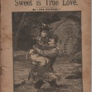 "Sweet is True Love by ""The Duchess"", The Leisure Hour Library No. 48, Lupton and Lovell c.1901"