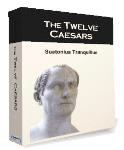 Lives of Twelve Caesars eBook