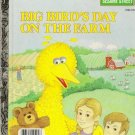 Big Bird's Day on the Farm Sesame Street Little Golden Book 1985
