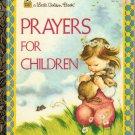 Prayers for Children Eloise Wilkin 1995 Little Golden Book 301-10