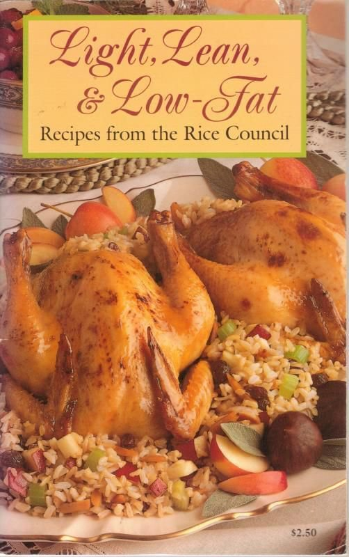 Light, Lean and Low-Fat Recipes from the Rice Council Cookbook PB