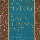 Hidden from History Reclaiming the Gay and Lesbian Past PB 1990