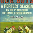 Our Boys  A Perfect Season on the Plains with the Smith Center Redmen HC DJ 2009