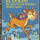 Rudolph the Red-Nosed Reindeer Shines Again Little Golden Book