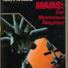 Mars Our Mysterious Neighbor Isaac Asimov's library of the universe