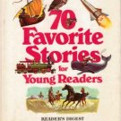 70 Favorite Stories for Young Readers HC 1976 Alcott Bradbury Wilde